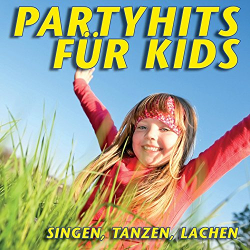 Partyhits Für Kids - Singen, Tanzen, Lachen