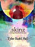 .Skinz (King Wakefield)
