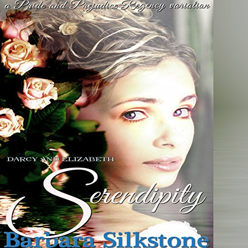 Darcy and Elizabeth Serendipity audiobook cover art