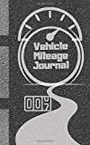 Vehicle Mileage Journal: A Premium Personal And Business Mileage Tracker For All Vehicles