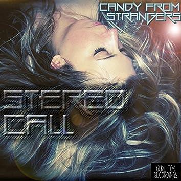 Stereo Call