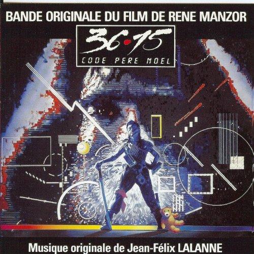 36-15 Code Père Noël (Bande originale du film de René Manzor)