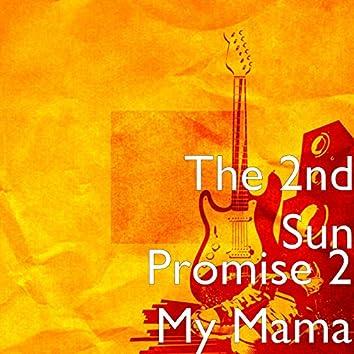 Promise 2 My Mama