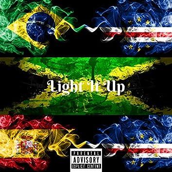 Light It Up (feat. L L Y C Thaeastcoast Prince, D-Cee Tha Musikalartist & Don Hazel)