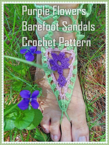 Purple Flower Barefoot Sandals Crochet Pattern (English Edition)