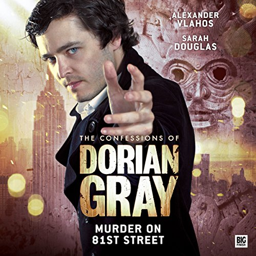 The Confessions of Dorian Gray - Murder on 81st Street audiobook cover art