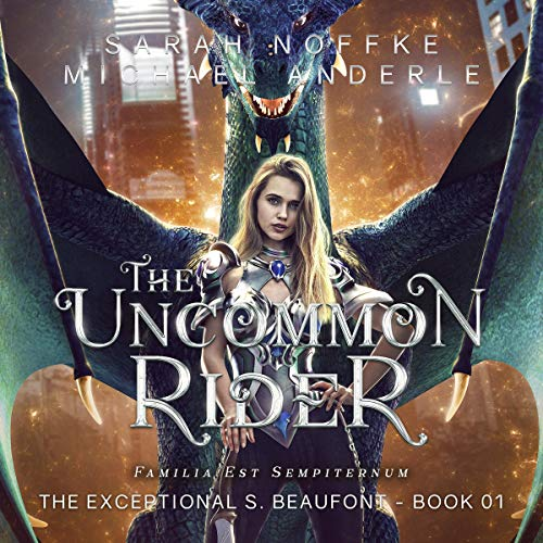 The Uncommon Rider Audiobook By Sarah Noffke, Michael Anderle cover art