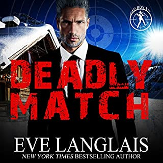 Deadly Match     Bad Boy Inc., Book 3              Written by:                                                                                                                                 Eve Langlais                               Narrated by:                                                                                                                                 Logan McAllister                      Length: 5 hrs and 28 mins     Not rated yet     Overall 0.0