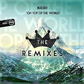 On Top Of The World (The Remixes)