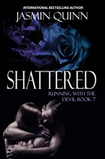 Shattered: Running with the Devil Book 7