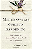 q? encoding=UTF8&ASIN=0399157980&Format= SL160 &ID=AsinImage&MarketPlace=US&ServiceVersion=20070822&WS=1&tag=litl 20 - Mister Owita's Guide To Gardening Discussion Questions