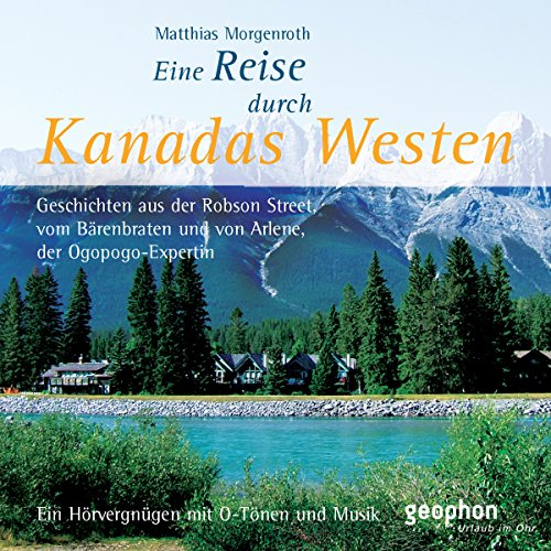 Kanadas Westen                   By:                                                                                                                                 Reinhard Kober,                                                                                        Matthias Morgenroth                               Narrated by:                                                                                                                                 Henning Freiberg,                                                                                        Ingrid Gloede,                                                                                        Ulrike Winkelmann                      Length: 51 mins     Not rated yet     Overall 0.0