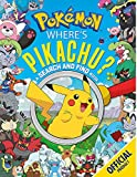 Wheres Pikachu? A Search and Find Book: Official Pokémon