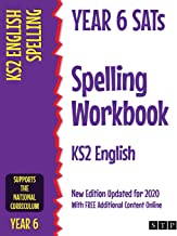 Year 6 SATs Spelling Workbook KS2 English: New Edition Updated for 2020 with Free Additional Content Online