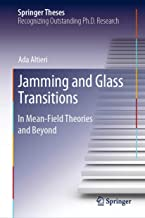 Jamming and Glass Transitions: In Mean-Field Theories and Beyond (Springer Theses)