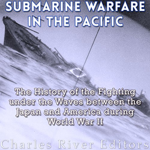 Submarine Warfare in the Pacific audiobook cover art