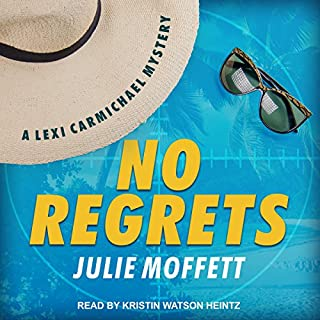 No Regrets     Lexi Carmichael Series, Book 10              By:                                                                                                                                 Julie Moffett                               Narrated by:                                                                                                                                 Kristin Watson Heintz                      Length: 9 hrs and 1 min     114 ratings     Overall 4.6