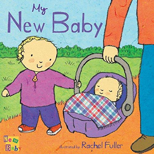 Fuller, R: My New Baby