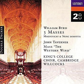 Byrd: 3 Masses, Taverner: Western Wind Mass etc.