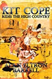 Kit Cope Rides The High Country (English Edition)