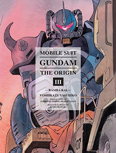 Mobile Suit Gundam: THE ORIGIN, Volume 3: Ramba Ral