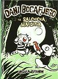 La salchicha maldita (Novela Gráfica) (Spanish Edition)