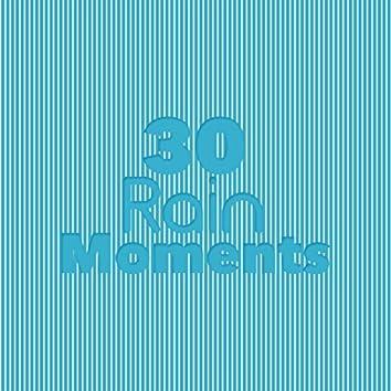 30 Rain Moments