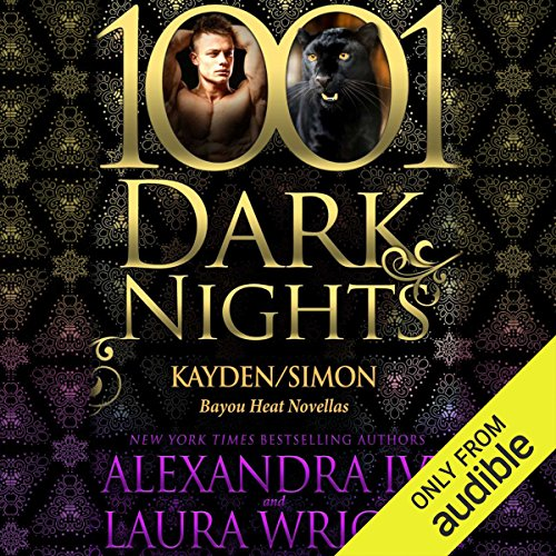 Kayden/Simon     Bayou Heat Novellas - 1001 Dark Nights              By:                                                                                                                                 Alexandra Ivy,                                                                                        Laura Wright                               Narrated by:                                                                                                                                 Emily Beresford                      Length: 4 hrs and 22 mins     20 ratings     Overall 4.5