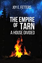 The Empire of Tarn: A House Divided