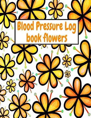 Blood Pressure Log Book Flowers: Monitor Blood Pressure Levels Pressure Diagram