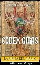 El Codex Gigas: La Biblia del Diablo