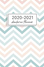 2020-2021 Academic Planner: 12 Months Agenda Logbook, Daily Weekly Monthly Planner Academic Year July 2020 to July 2021, D...