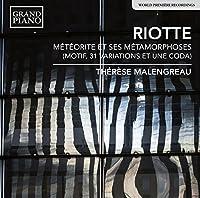 Andr? Riotte: M?t?orite et ses metamorphoses by Th?r?se Malengreau (2014-05-03)