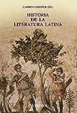 Historia de la literatura latina (Crítica y estudios literarios - Historias de la literatura)