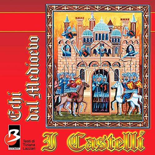 I Castelli (Completi il testo) copertina