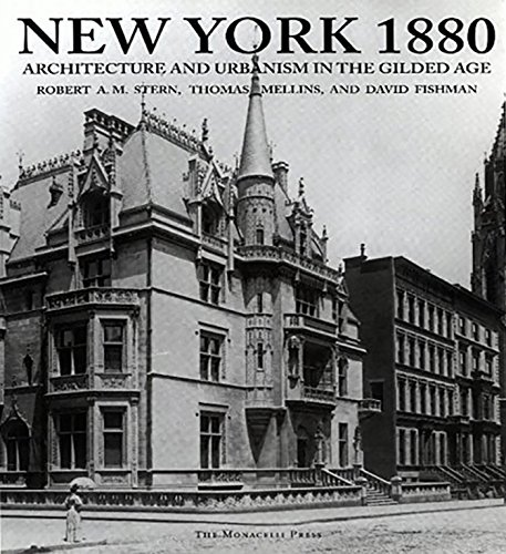 New York 1880: Architecture and Urbanism in the Gilded Age