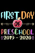 First day of preschool 2019-2020: First day of preschool 2019-2020 Back To School Journal/Notebook Blank Lined Ruled 6''x9'' 120 Pages