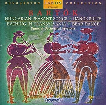 Bartók: Hungarian Peasant Songs, Dance Suite, Evening in Transylvania, Bear Dance