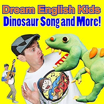 Dinosaur Song and More!