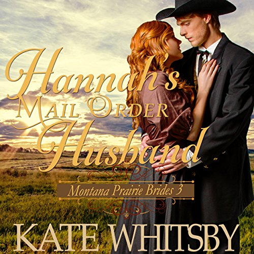 Hannah's Mail Order Husband audiobook cover art
