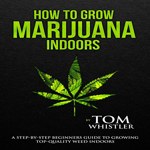 How to Grow Marijuana Indoors Titelbild
