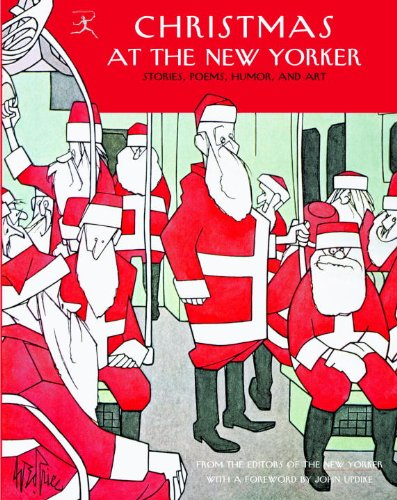 Christmas at The New Yorker: Stories, Poems, Humor, and Art (English Edition)