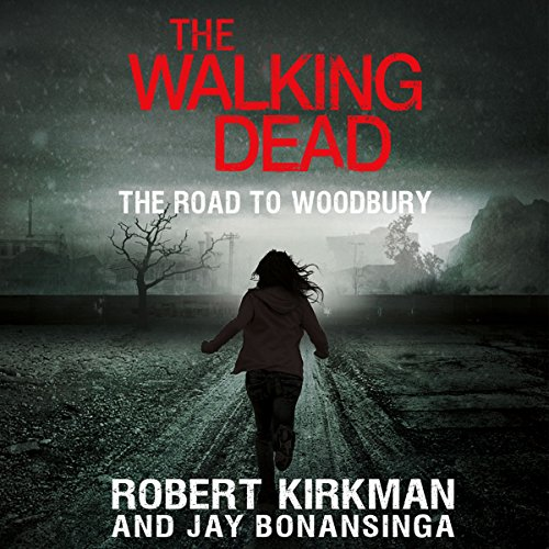 The Walking Dead: The Road to Woodbury audiobook cover art