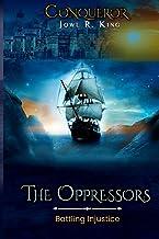Conqueror - The Oppressors: Fighting Injustice