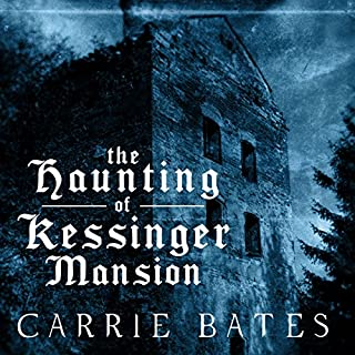 The Haunting of Kessinger Mansion audiobook cover art