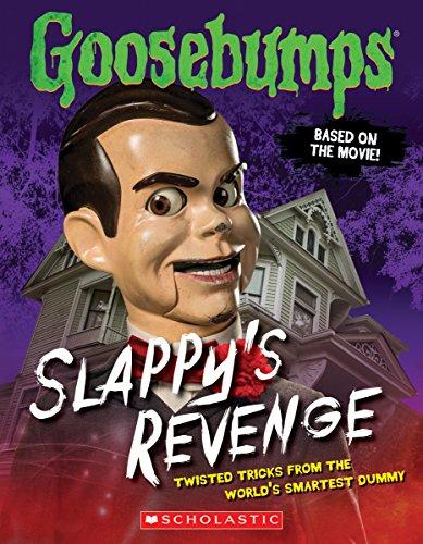 Goosebumps: Slappy's Revenge: Twisted Tricks from the World's Smartest Dummy