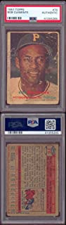 1957 Topps Regular (Baseball) Card# 76 Roberto Bob Clemente (psa) of the Pittsburgh Pirates Fair Condition