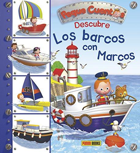 Peque Cuentos.Descubre Los Barcos Con Marcos