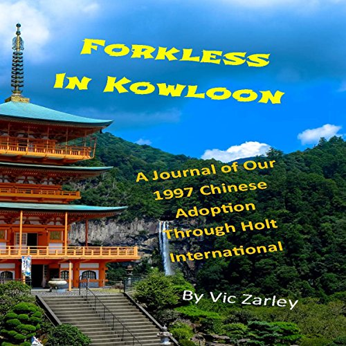 Forkless in Kowloon audiobook cover art