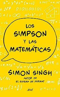 Los Simpson y las matemáticas : Simon Singh : autor del enigma de Fermat